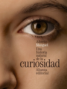 Curiosidad - Alberto Manguel