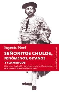 Señoritos chulos - Eugenio Noel