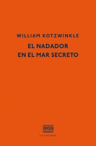 El nadador en el mar secreto - William Kotzwinkle