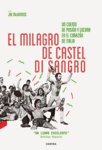 El milagro de Castel di Sangro - Joe McGinniss