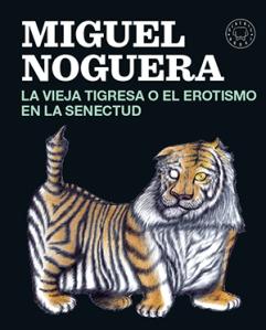 La vieja tigresa