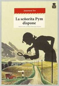 La señorita Pym dispone - Tey