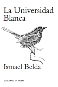 La Universidad Blanca - Ismael Belda